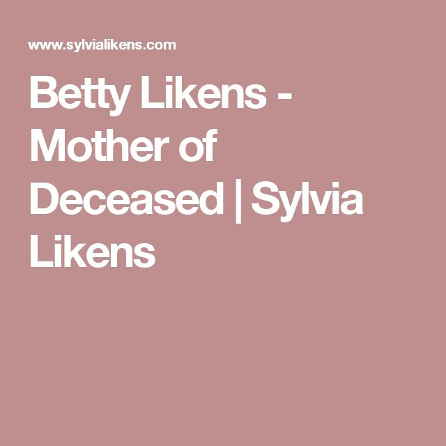 Betty Likens - Mother of Deceased | Sylvia Likens