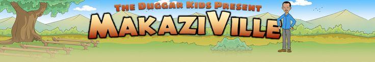 Makaziville - run by the Duggar Kids