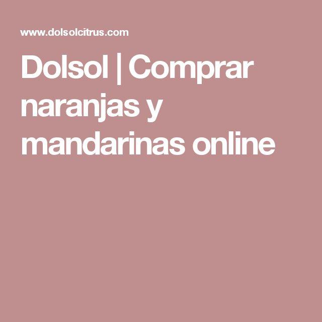 Dolsol | Comprar naranjas y mandarinas online
