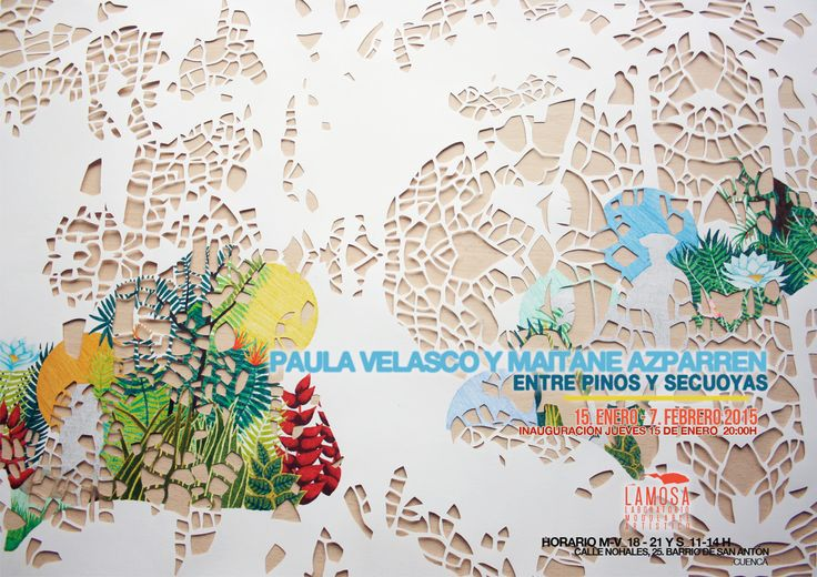 """Exposición """"Entre pinos y secuoyas"""" de Paula Velasco y Maitane Azparrén en Lamosa, desde el 13 de Enero al 7 de Febrero, 2015."""