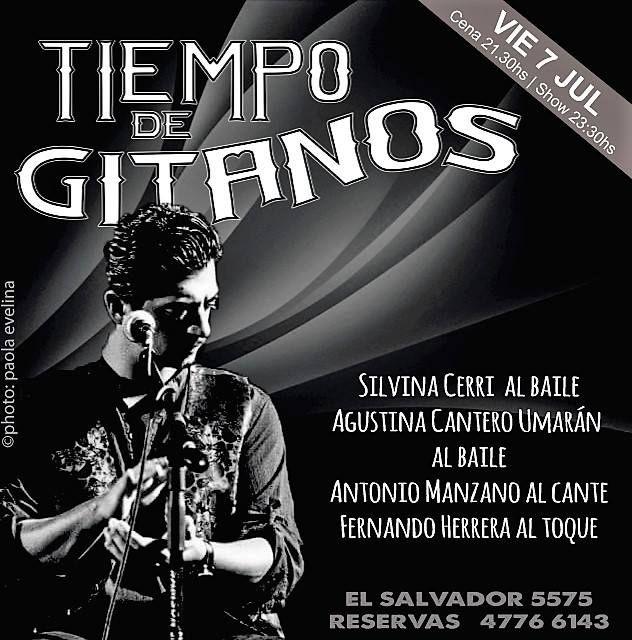 Mañana te espera un gran show en Tiempo de Gitanos!!! Reservas 4776 6143