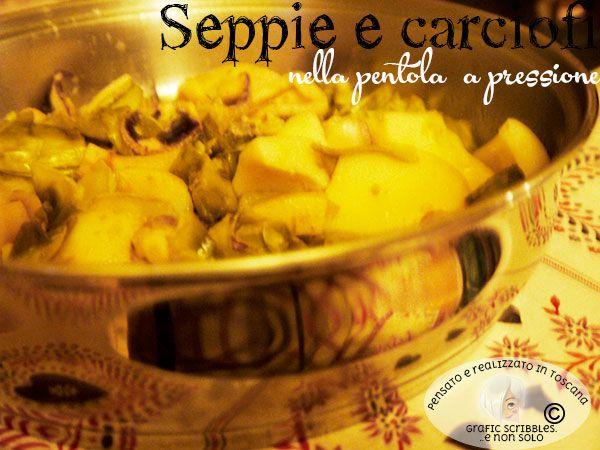 Seppie e Carciofi nella Pentola e Pressione http://graficscribbles.blogspot.it/2015/12/cenone-fineanno-2015-2016-ricette-seppie-pesce-carciofi.html #cenone #menù #fineanno