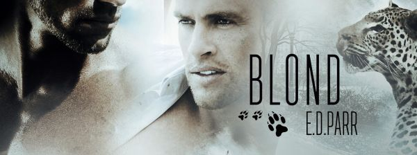 New from E.D. Parr – BLOND #mm #shifter #paranormal #erotic #romance