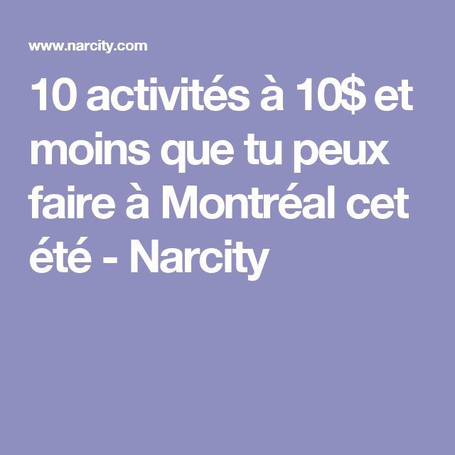 10 activités à 10$ et moins que tu peux faire à Montréal cet été - Narcity