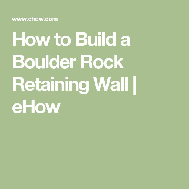 how to build a rock retaining wall