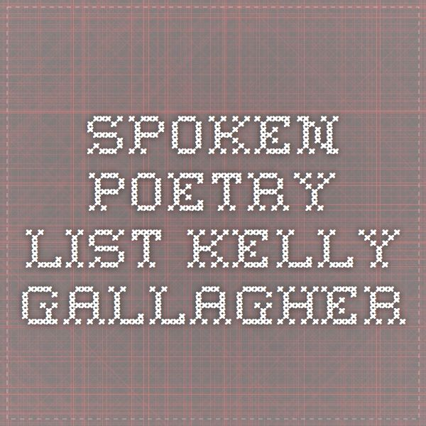 spoken poetry list kelly gallagher high school english lit ideas teaching poetry middle. Black Bedroom Furniture Sets. Home Design Ideas