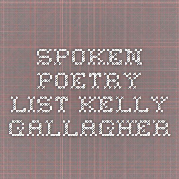 spoken poetry list - kelly gallagher