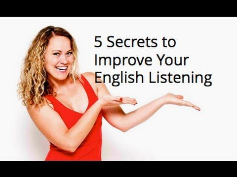 5 Secrets to Improve Your English Listening Skills - YouTube