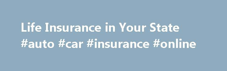Life Insurance in Your State #auto #car #insurance #online http://insurance.remmont.com/life-insurance-in-your-state-auto-car-insurance-online/  #life insurance policies # Life Insurance in your State There is no federal agency that regulates the sale of life insurance. The licensing of agents, and what regulations there are regarding policies are handled on the state level. No matter what state you live in, there are basically two types of life insurance available for […]The post Life…