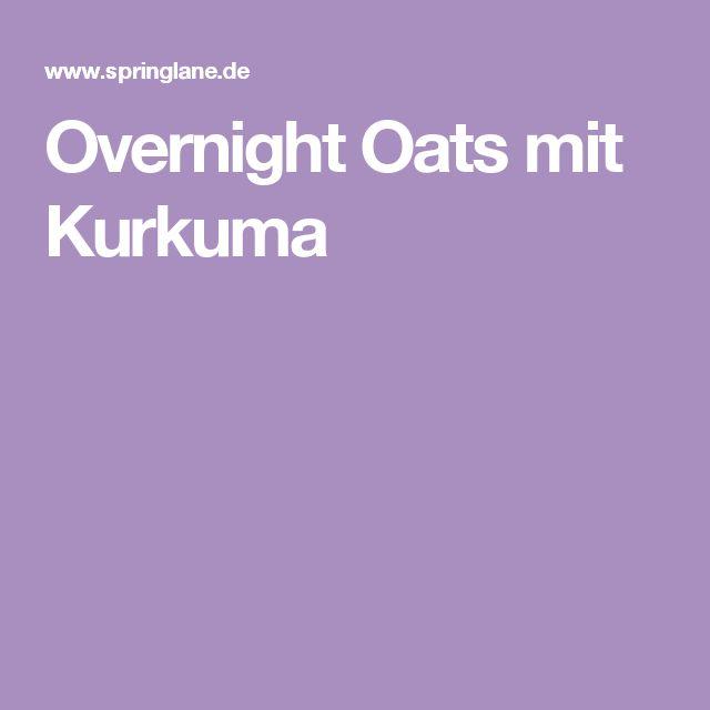 Overnight Oats mit Kurkuma