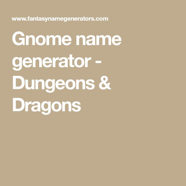 Gnome name generator - Dungeons & Dragons