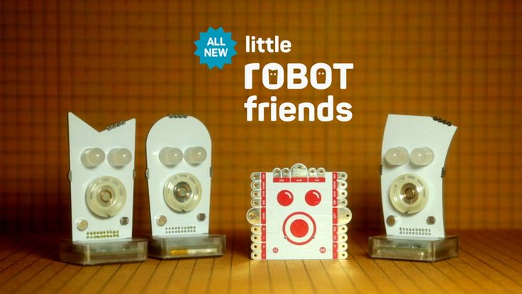 Little Robot Friends are cute, expressive characters that make learning electronics and code both fun and rewarding.