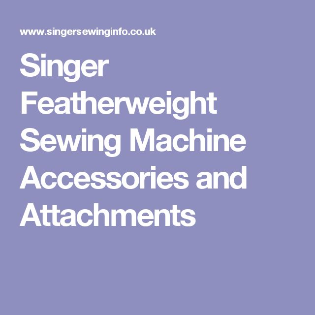 featherweight sewing machine parts