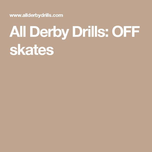 All Derby Drills: OFF skates