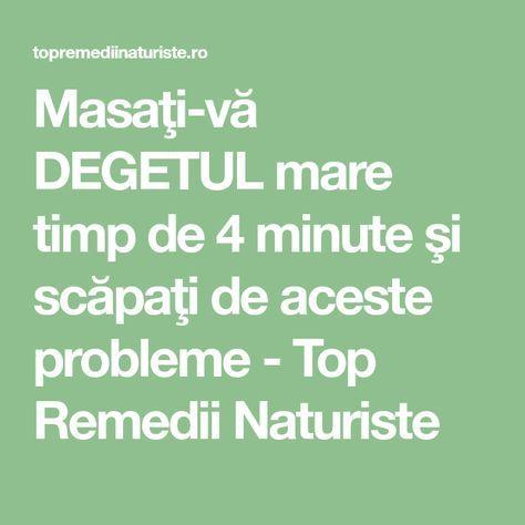 Masaţi-vă DEGETUL mare timp de 4 minute şi scăpaţi de aceste probleme - Top Remedii Naturiste