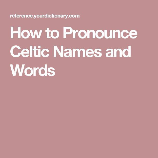 17 Best Ideas About Celtic Names On Pinterest Celtic