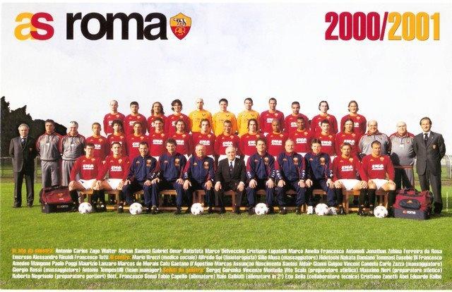 Roma Scudeto ke 3 di Musim 2000-01 Serie A     Pencetak gol Roma  20 - Batistuta  13 - Montella, Totti  3 - Candela, Delvecchio, Emerson, Tommasi  2 - Assunção, Nakata  1 - Cafu, Samuel