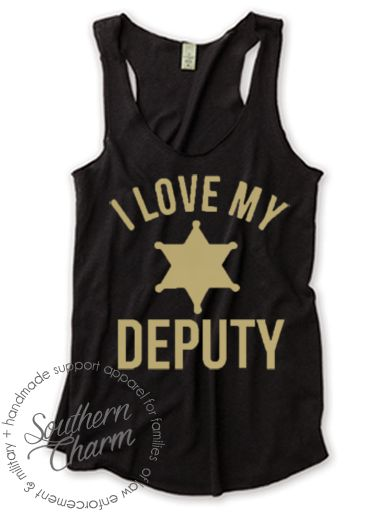 Southern Charm Designs - I Love My Deputy Badge Curve, $29.00 (http://www.shopsoutherncharmdesigns.com/i-love-my-deputy-badge-curve/)