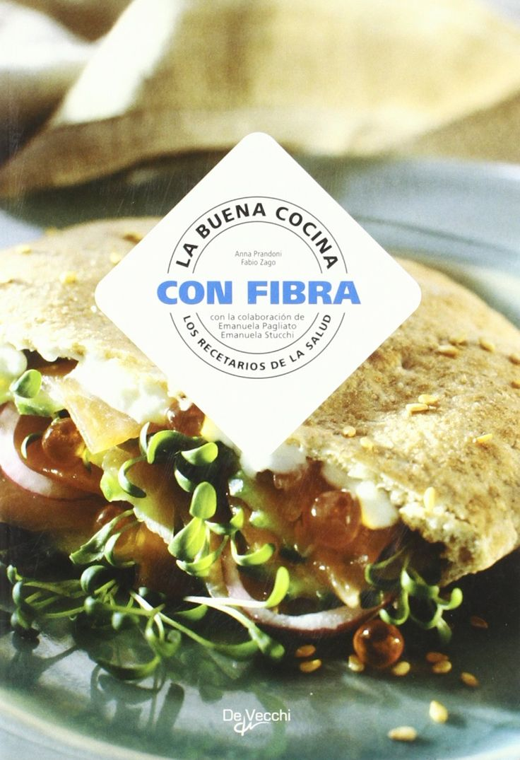 La buena cocina con fibra: Amazon.it: Anna Prandoni, Fabio Zago: Libri in altre lingue