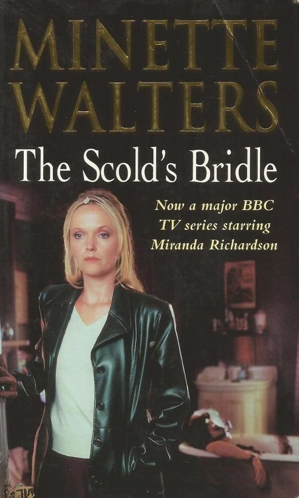 The Scold s Bridle by Minette Walters - Paperback - S/Hand