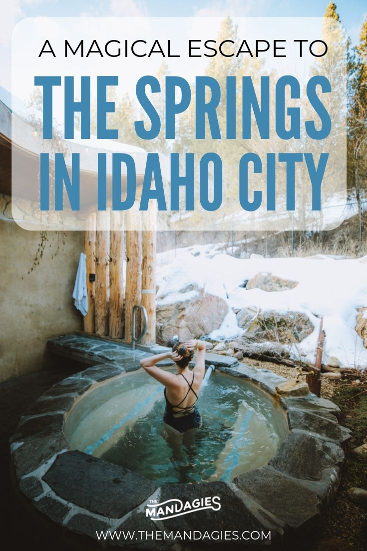 A Magical Escape To The Springs In Idaho City Dreamy Hot Springs Alert Usa Travel Guide Hot Springs Best Travel Guides