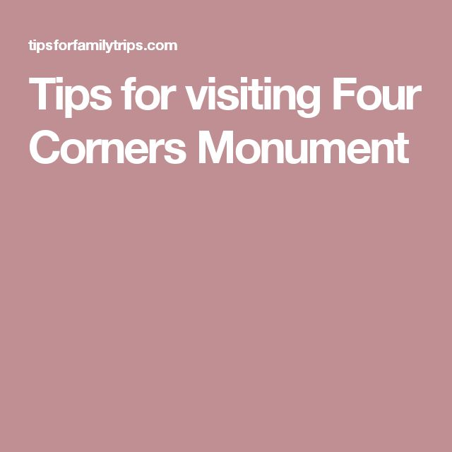 Tips for visiting Four Corners Monument