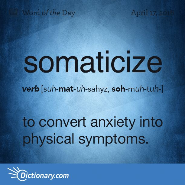 Somaticize --