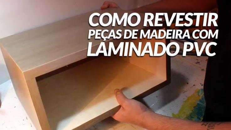 Como Revestir Peças de Madeira com Laminado de PVC