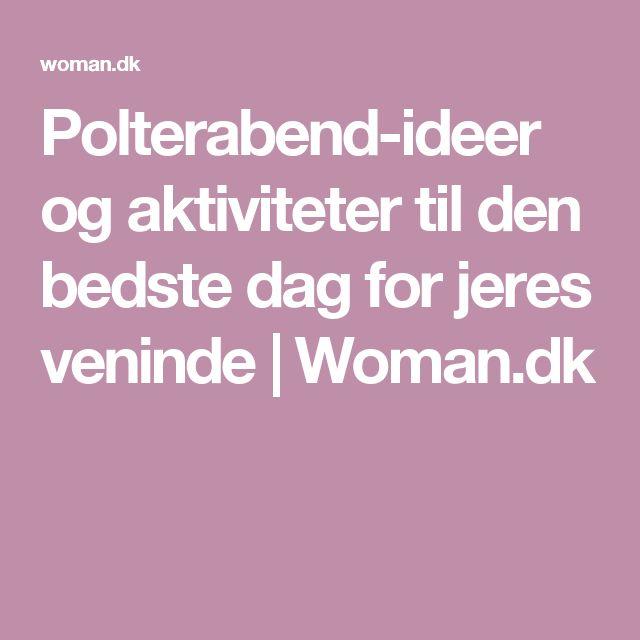 Polterabend-ideer og aktiviteter til den bedste dag for jeres veninde | Woman.dk