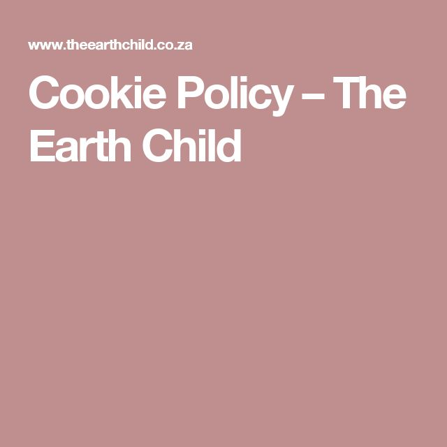 Cookie Policy – The Earth Child