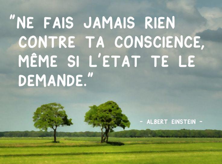 "Albert Einstein | ""Ne fais jamais rien contre ta conscience..."" | mathématicien, physicien et scientifique allemand (1879-1955)"