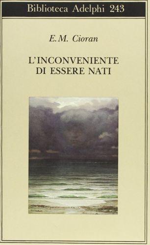 La somministrazione titanica di E. M. Cioran.