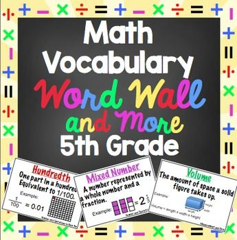 Fifth Grade Math Word Wall (Common Core) - Mastering math vocabulary is essential! Help your students master the math vocabulary terms from the Common Core Math Standards with this 125+ page printable math word wall.The pack also includes flip books and flash cards for the words.This math word wall pack contains contains -* A printable Math Word Wall with 70+ words, color coded by domain PLUS printable domain labels for the math word wall in several styles* 15 printable math vocabulary flip…