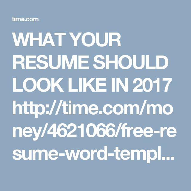 What Your Resume Should Look Like in 2017  Money