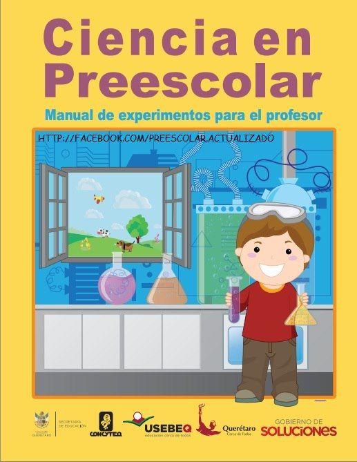 CIENCIAS EN EL PREESCOLAR, MANUAL DE EXPERIMENTOS PARA EL PROFESOR | Educación Preescolar