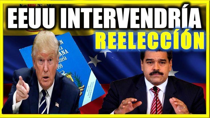 EEUU intervendría en caso de una Reelección de Maduro Noticias de Ultima Hora hoy 1 de diciembre
