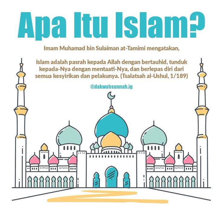 """Dakwah Sunnah di Instagram """"APA ITU ISLAM ? . Imam Muhamad bin Sulaiman at-Tamimi mengatakan ..."""