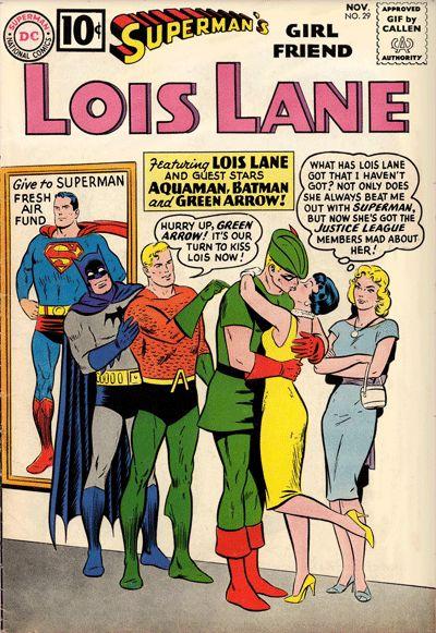 Superman's Girlfriend Lois Lane - Aquaman - Green Arrow - Batman