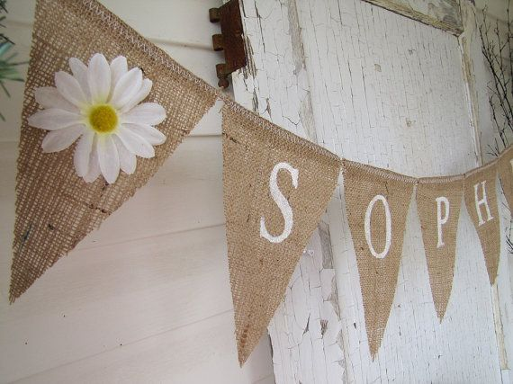 Burlap Daisys with name. Could be fun for weddings/anniversarys/babyshowers