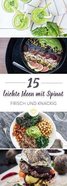 """""""Spinat? Mag ich nicht!"""" – zu grün, zu bitter, zu gesund. Grün? Ja! Gesund? Ja! Aber bitter? Mit diesen 15 Foodblogger-Ideen holst du dir das knackige Grün in deine Küche"""