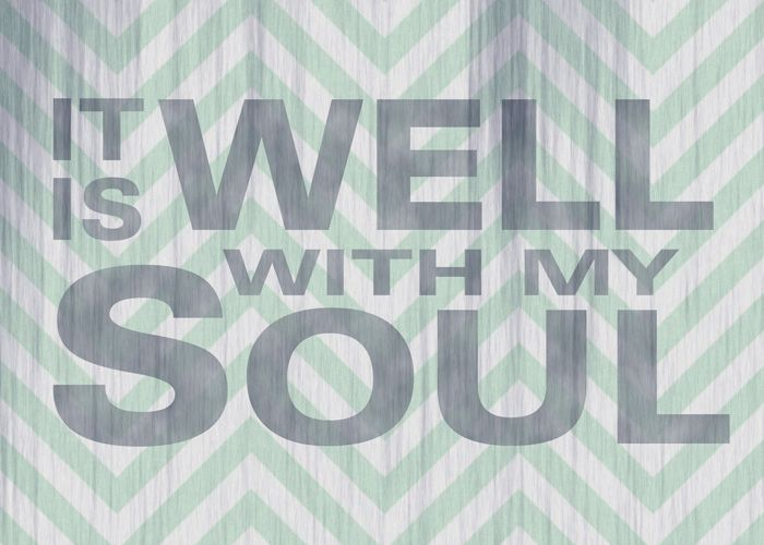 Free printable. It is well with my soul.
