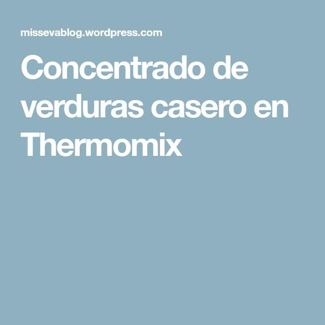 Concentrado de verduras casero en Thermomix