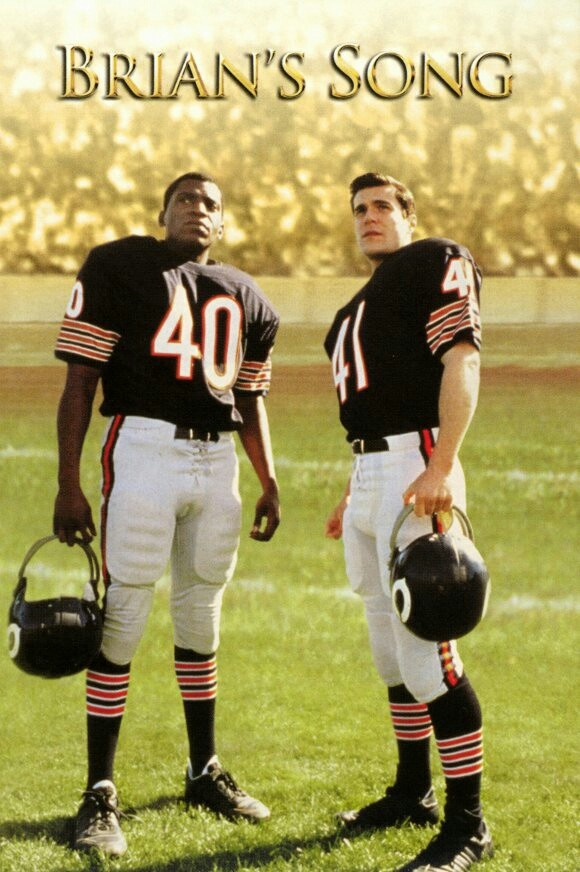 Brians Song-Great remake movie about Chicago Bears running backs Gale Sayers and Brian Piccolo's friendship.