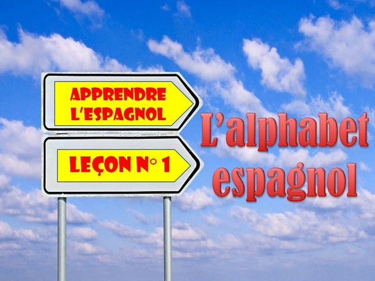 Cours gratuit d'espagnol (l'alphabet espagnol)                                                                                                                                                                                 Plus