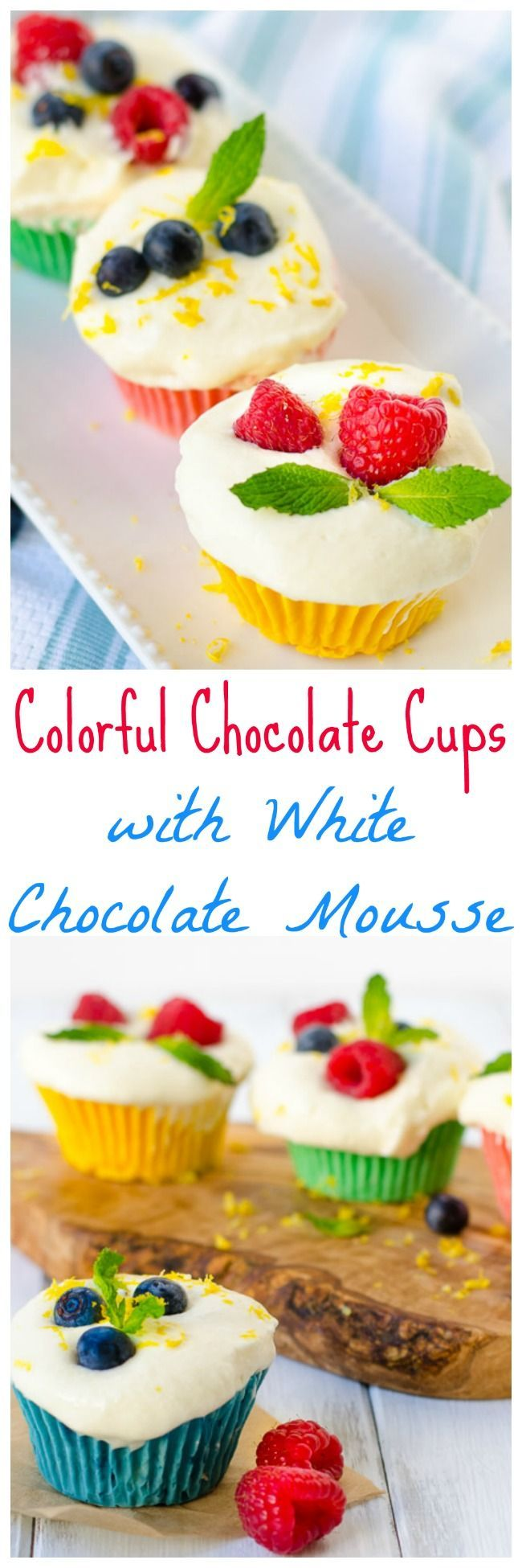 Rich, creamy white chocolate cups get a punch of any color you like. Fill them with fluffy mousse and they're perfect for a party (or any lovely spring day). SO easy but look impressive!
