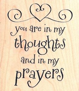 you are in my thoughts and prayers quotes - Google Search