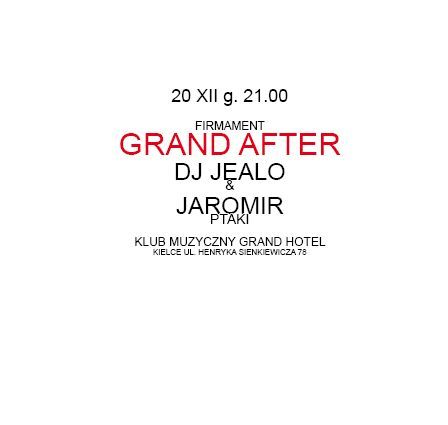 Grand Hotel Muzyka Grand After - Firmament After Party