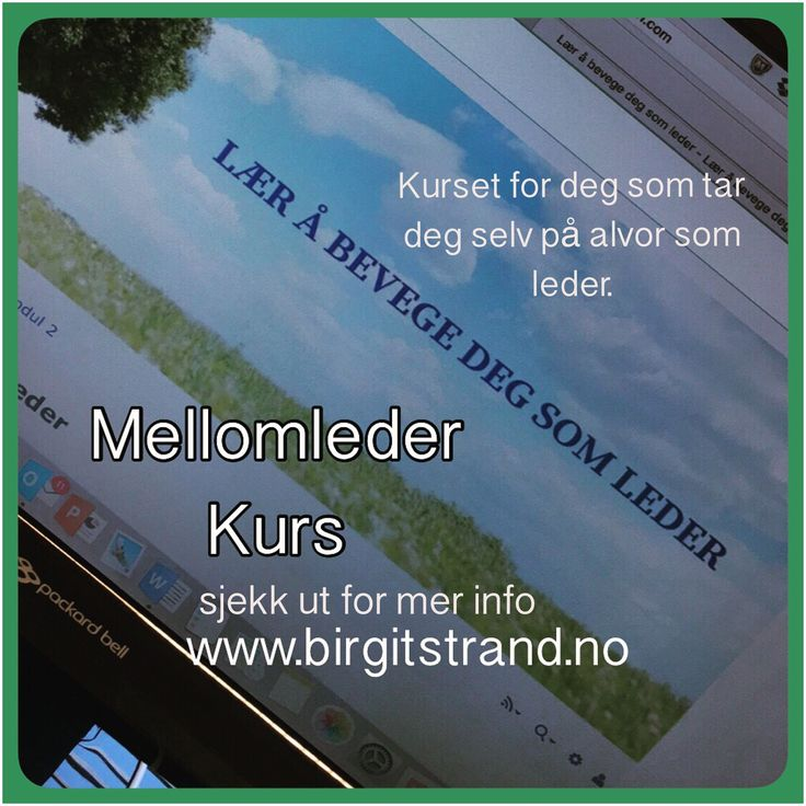 Målrettet kurs for MELLOMLEDERE.  Kursstart 6. mars 2017 og påmeldingen har startet! Begrenset med plasser. www.birgitstrand.no