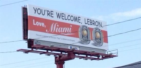 """#LeBatard Show Puts A """"You're Welcome #LeBron"""" Billboard up in Akron - HA HA HA!!!"""