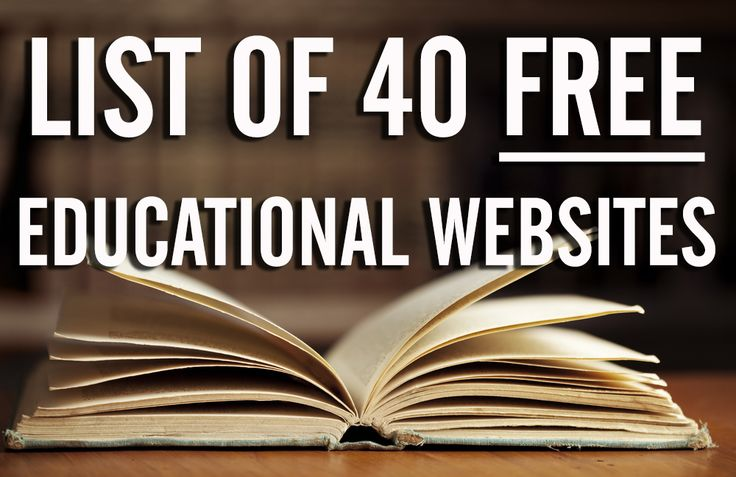 Does it ever bum you out how hard it is to get an education, how expensive it is, how crappy our education system has become, and how folks seem to lack critical thinking skills? Never fear. This is a list of 40 educational websites for you to choose from that are completely free! Enjoy. 1. ALISON –  over 60 million lessons and records 1.2 million unique visitors per month 2. COURSERA – Educational website that works with universities to get their courses on the Internet, free for you to ...